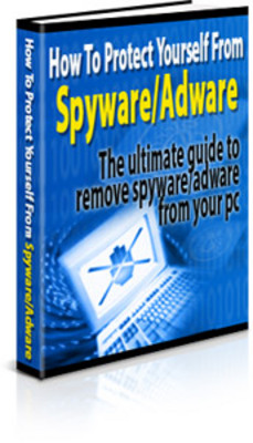 Product picture How To Protect Yourself From Spyware and Adware